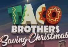 προσφορες καζινο/taco brothers saving christmas slot κουλοχερης elk studios